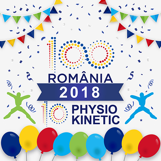 100 de ani de Romania mare si 10 ani de Physiokinetic